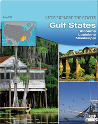 Gulf States: Alabama, Louisiana, Mississippi