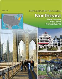 Northeast: New Jersey, New York, Pennsylvania