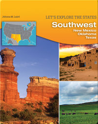Southwest: New Mexico, Oklahoma, Texas