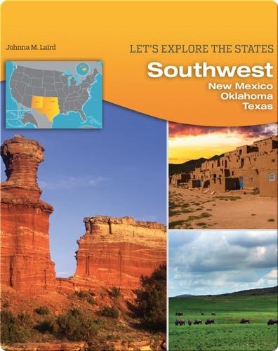 Southwest: New Mexico, Oklahoma, Texas