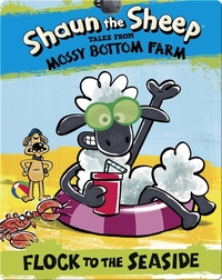 Shaun the Sheep: Flock to the Seaside