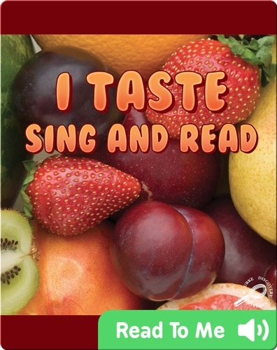 I Taste Sing and Read