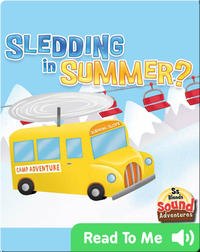Sledding In Summer?