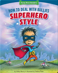 How to Deal with Bullies Superhero-Style