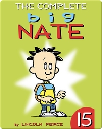 The Complete Big Nate #15