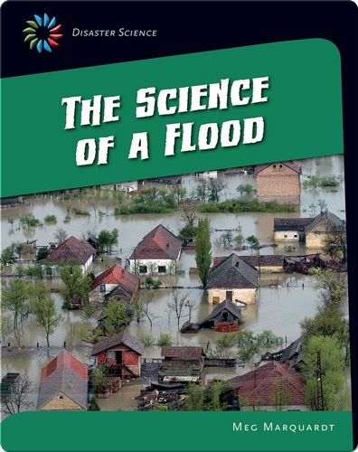 The Science of a Flood