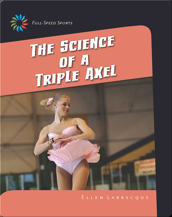The Science of a Triple Axel