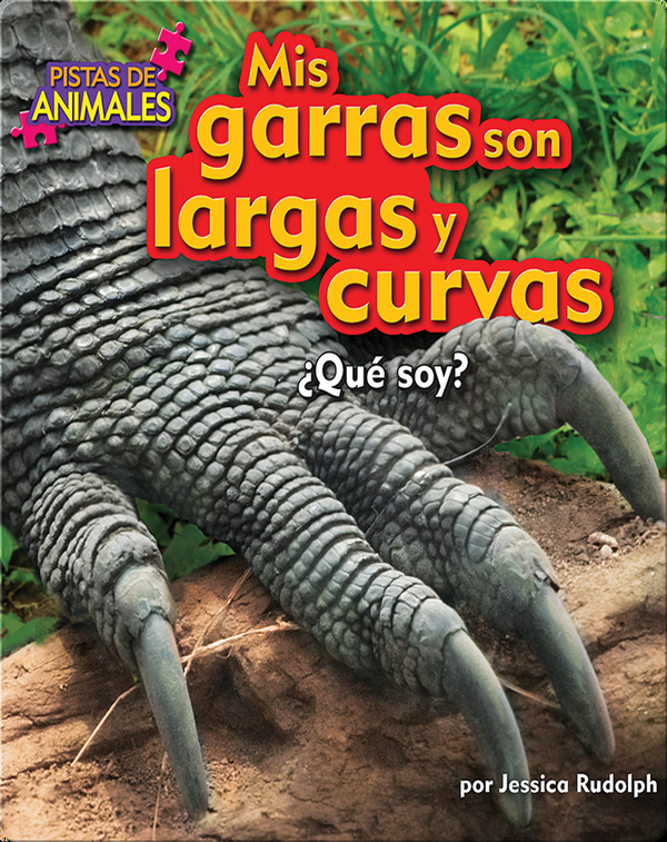 Mis garras son largas y curvas (claws)