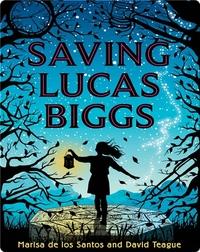 Saving Lucas Biggs
