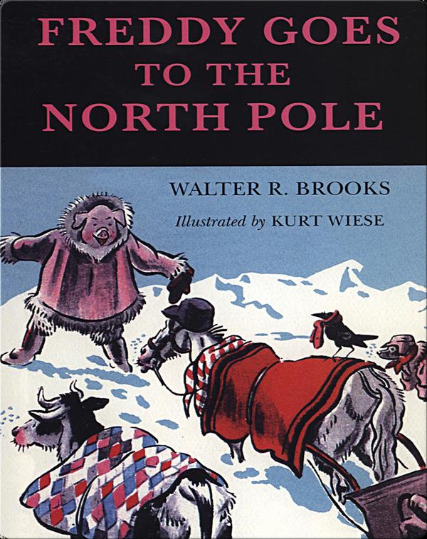 Freddy #2: Freddy Goes to the North Pole