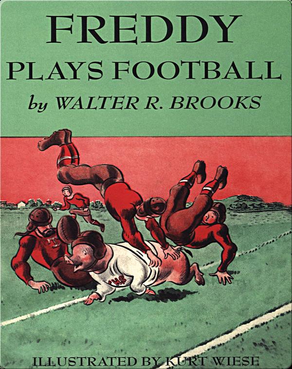 Freddy #16: Freddy Plays Football