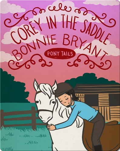 Pony Tails #6: Corey in the Saddle