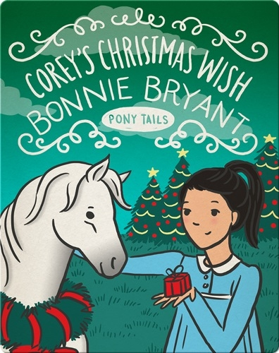 Pony Tails #15: Corey's Christmas Wish