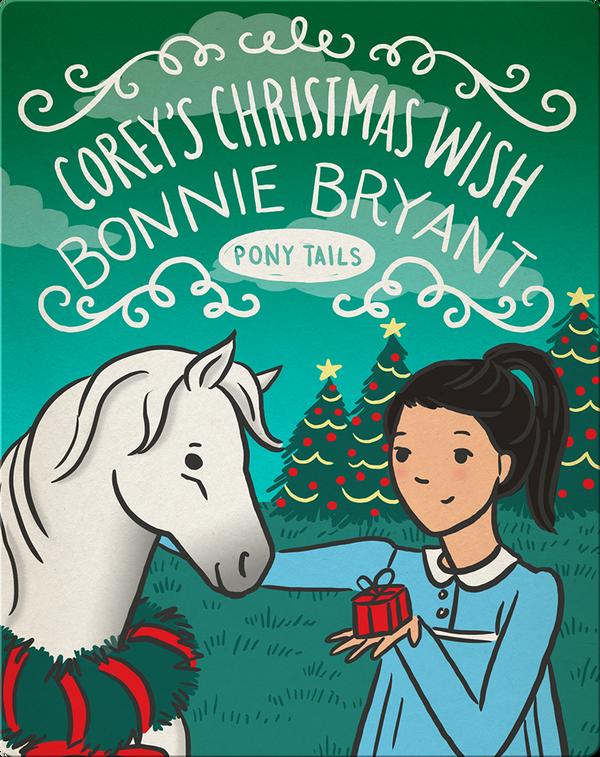 Pony Tails #15: Corey's Christmas Wish