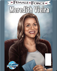 Female Force: Meredith Vieira