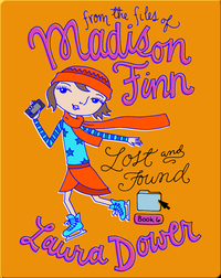 Lost and Found (From the Files of Madison Finn)