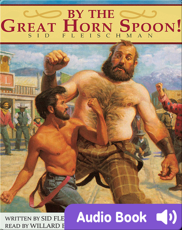 By the Great Horn Spoon!