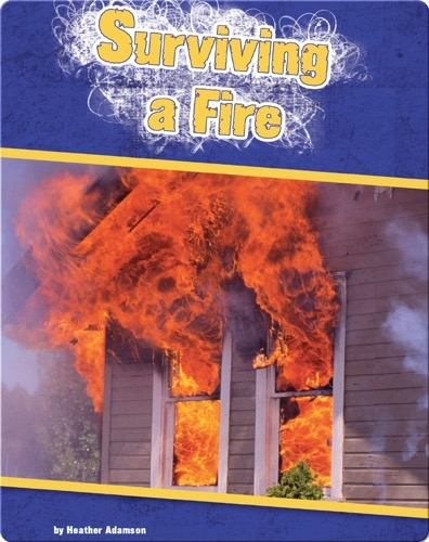 Surviving a Fire