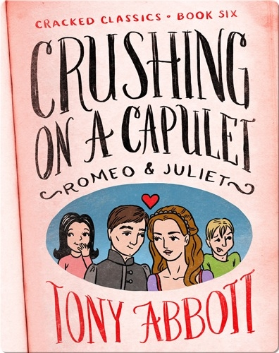 Cracked Classics #6: Crushing on a Capulet