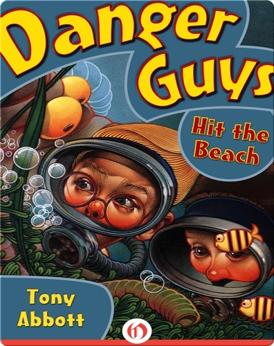 Danger Guys #4: Hit the Beach