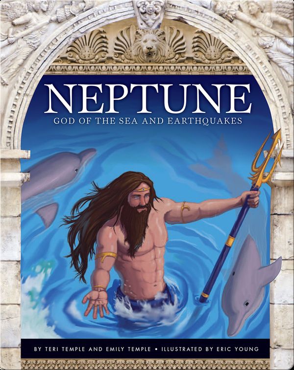 Neptune: God of the Sea and Earthquakes
