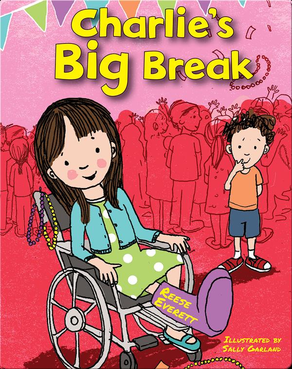 Charlie's Big Break