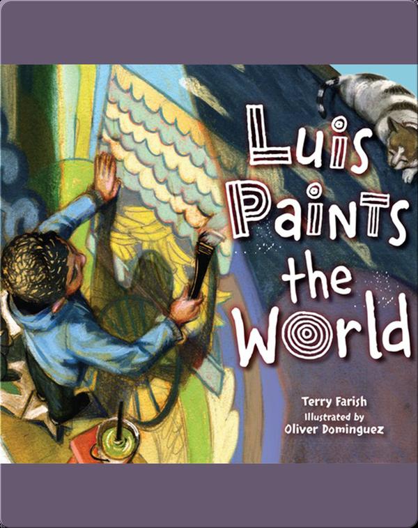 Luis Paints the World