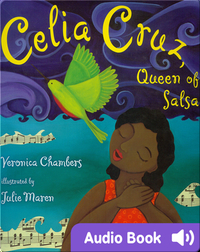 Celia Cruz, Queen of Salsa