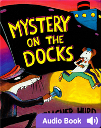 Mystery on the Docks