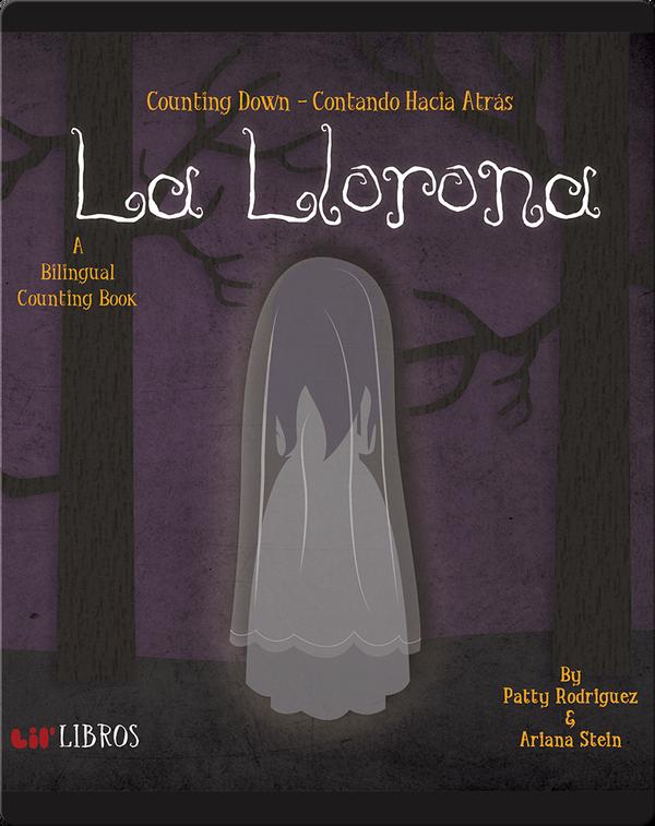 La Llorona: Counting Down / Contando Hacia Atras