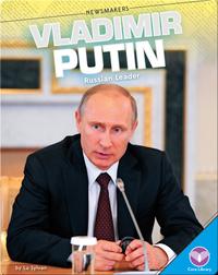 Vladimir Putin Russian Leader