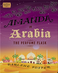 Amanda in Arabia: The Perfume Flask