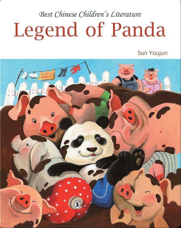 Legend of Panda | 中国儿童文学走向世界精品书系·熊猫小弟传奇(English)