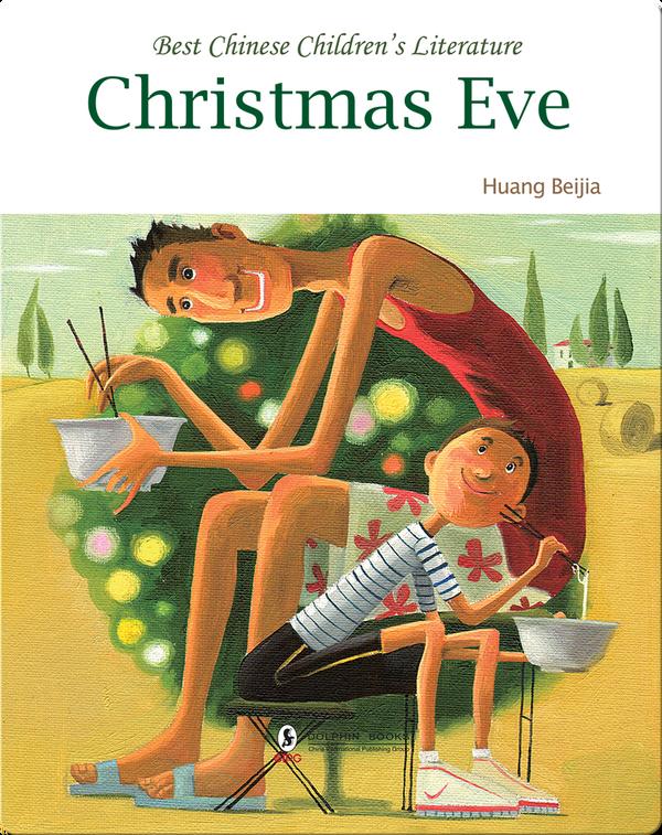 Christmas Eve | 中国儿童文学走向世界精品书系·平安夜(英)