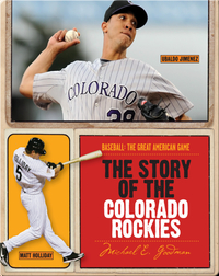 The Story of Colorado Rockies