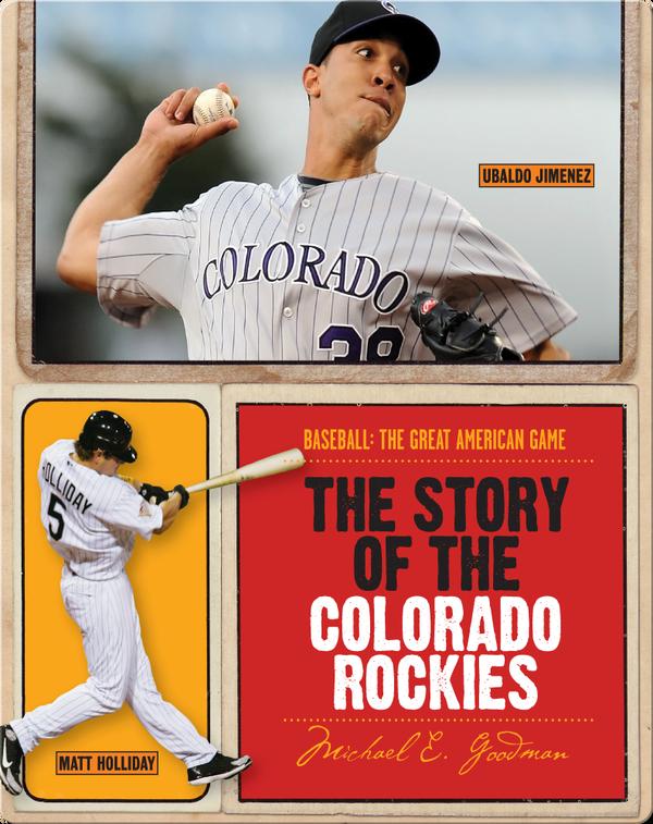 The Story of Colorado Rockies