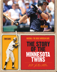 The Story of Minnesota Twins