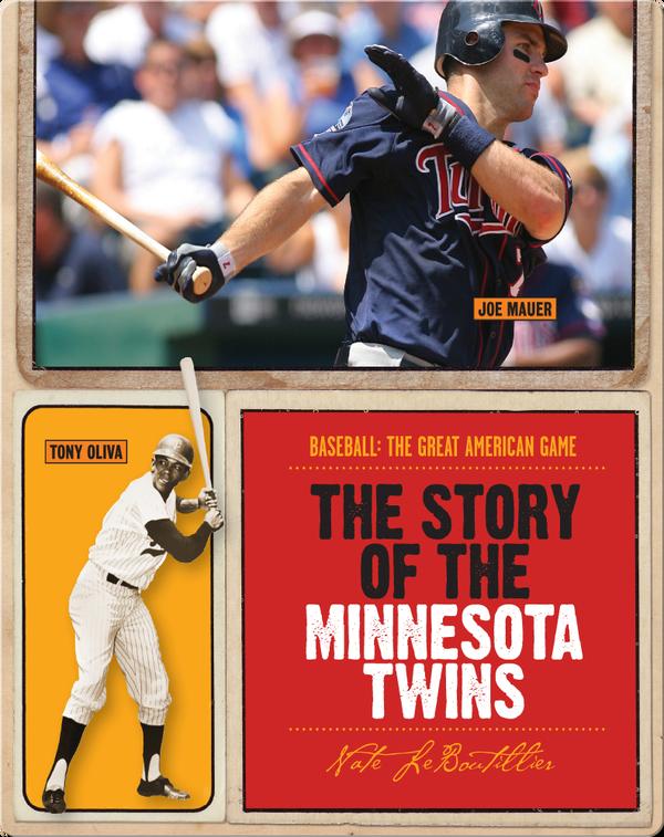 The Story of Minnesota Twins