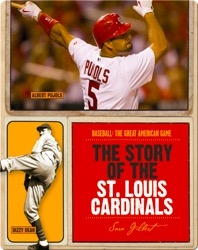 The Story of St. Louis Cardinals
