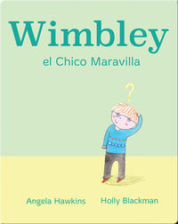 Wimbley el Chico Maravilla