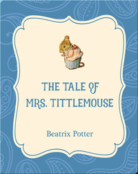 The Tale of Mrs. Tittlemouse