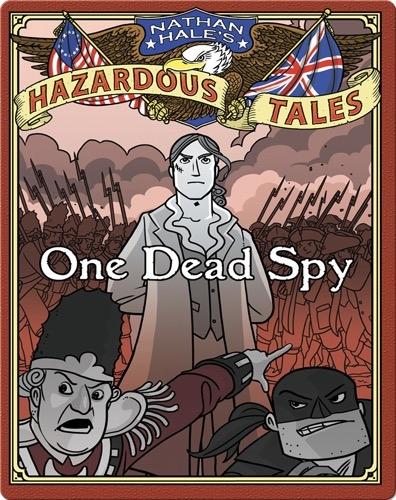 One Dead Spy (Nathan Hale's Hazardous Tales #1)