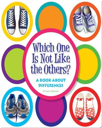 Which One Is Not Like the Others?: A Book about Differences