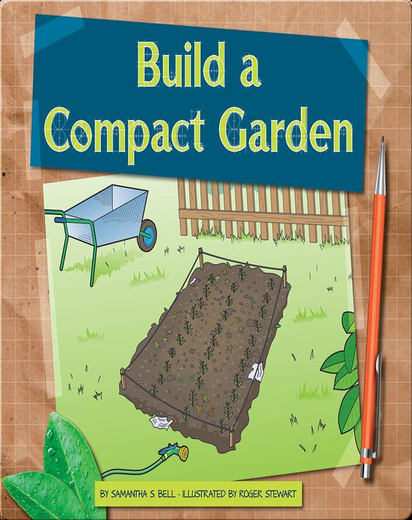 Build a Compact Garden