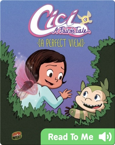 Cici, A Fairy's Tale #3: A Perfect View