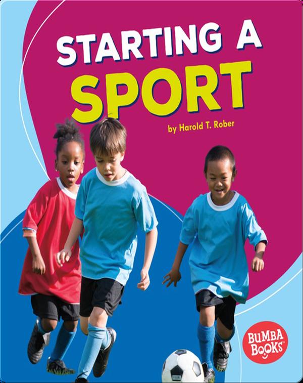 Starting a Sport