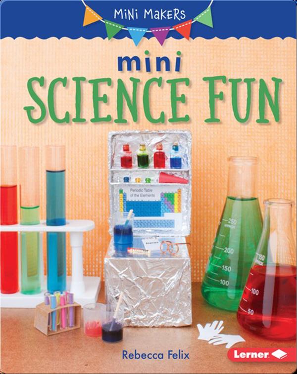 Mini Science Fun