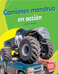 Camiones monstruo en acción (Monster Trucks on the Go)