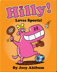 Hilly Loves Sports!