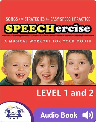 Speechercise 1 & 2
